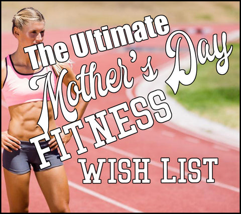 Mother's Day Fitness