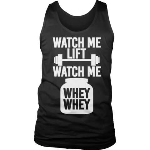 WATCH ME LIFT WATCH ME WHEY