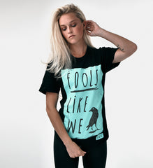 The AWG Original Fools Like We Tee