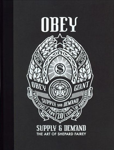 20 YEAR EDITION: SUPPLY AND DEMAND - Shepard Fairey