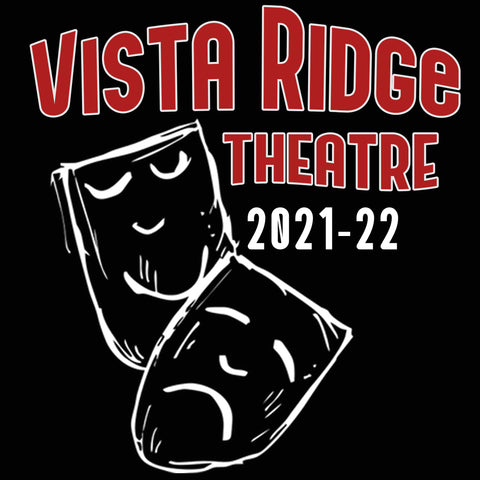 Vista Ridge High School Theatre Spirit Store