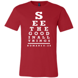See the Good in All Things - Romans 8:28 T-Shirt