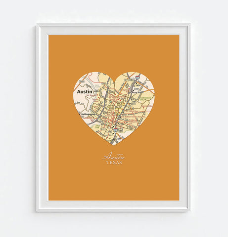 Austin Texas Vintage Heart Map - Custom Colors - Couples- Engagement -Anniversary -Christmas- Family gift UNFRAMED ART PRINT