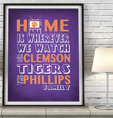 "Clemson Tigers Personalized ""Home is"" Art Print Poster Gift"