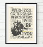 When you go through deep waters- Isaiah 43:2 Bible Page Art Print