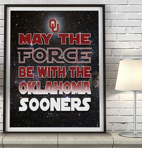 "Oklahoma Sooners ""May the Force Be With You"" Art Print Poster Gift"