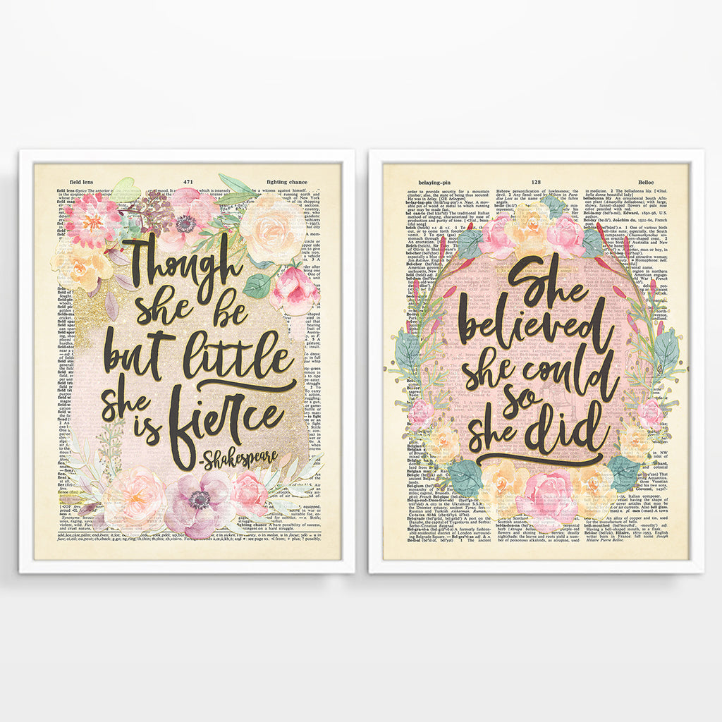 She Believed She Could So She Did - Though She Be But Little She is Fierce - Set of 2- Floral Vintage Dictionary Page Art Prints