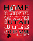 "Utah Utes Personalized Customized Art Print- ""Home Is"" Parody- Retro, Vintage-  Unframed Print"