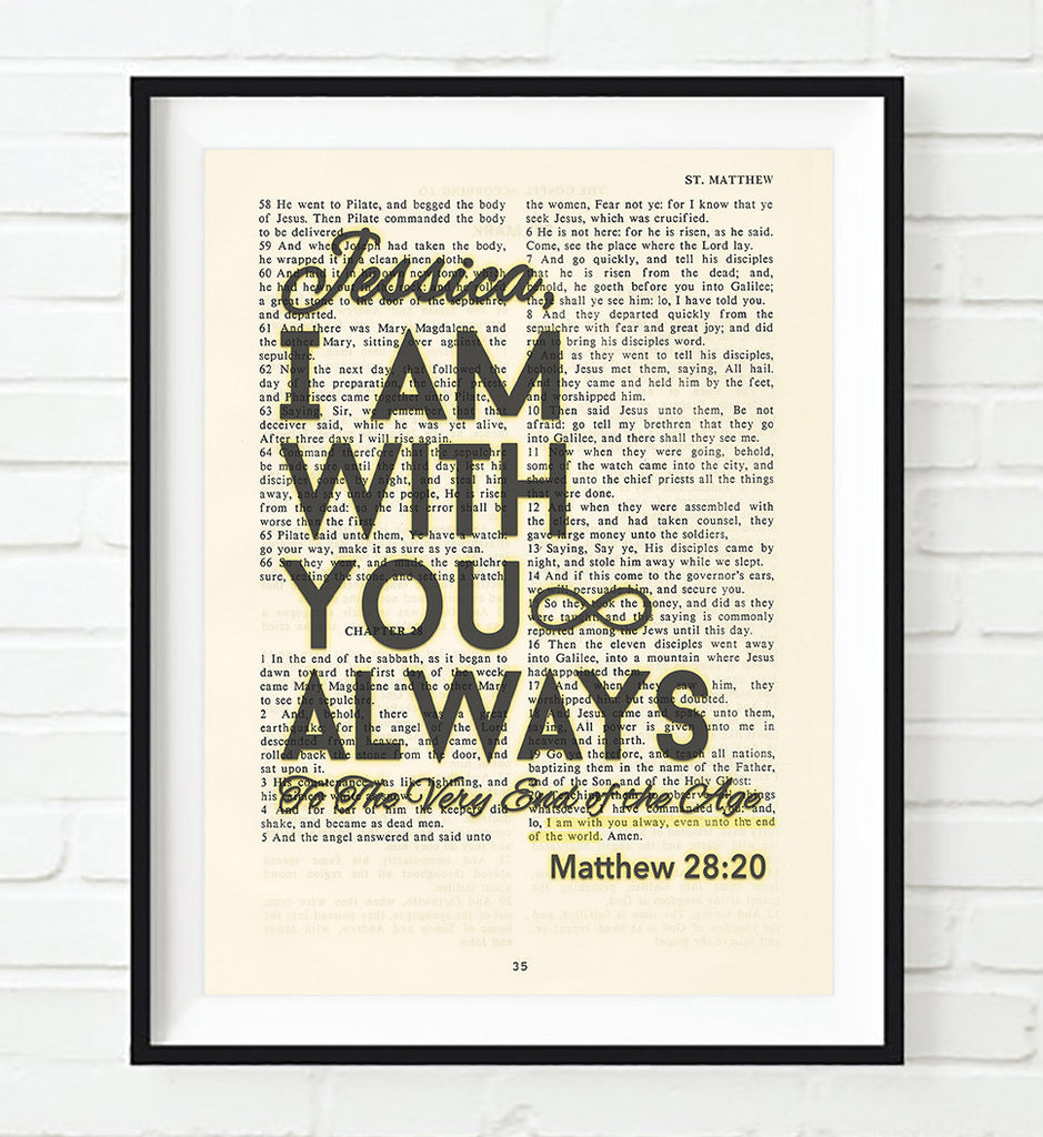 I Am With You Always-Matthew 28:20 Personalized Vintage Bible Verse ART PRINT
