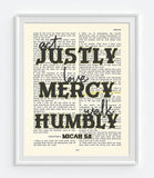 Act Justly, Love Mercy, Walk Humbly - Micah 6:8  Bible Verse Page Christian Art Print