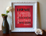 "Atlanta Falcons football Inspired Personalized & Customized ART PRINT- ""Home Is"" Parody Retro Unframed Print"