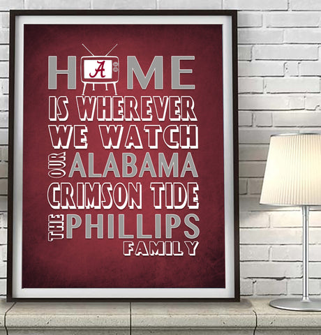 "Alabama Crimson Tide inspired Personalized Customized Art Print- ""Home Is"" Parody- Unframed Print"