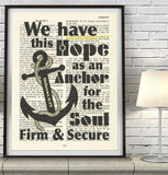 We have this hope- Hebrews 6:19 -Vintage Bible Highlighted Verse Scripture Page- Christian Wall ART PRINT