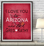 "Arizona Cardinals personalized ""I Love You to Arizona and Back""  Art Print Poster Gift"