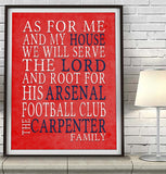 "Arsenal FC football club Personalized ""As for Me"" Art Print"