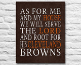 "Cleveland Browns football Personalized ""As for Me"" Art Print"