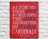 "St. Louis Cardinals baseball inspired Personalized Customized Art Print- ""As for Me"" Parody- Unframed Print"