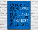 "Kentucky Wildcats inspired Customized Art Print- ""As for Me"" Parody- Unframed Print"