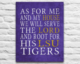 "LSU Tigers Louisiana personalized ""As for Me"" Art Print"