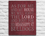 "Mississippi State Bulldogs Personalized ""As for Me"" Art Print"