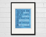 "North Carolina Tar Heels Customized Art Print- ""As for Me"" Parody- Unframed Print"