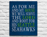 "Seattle Seahawks football inspired Personalized Customized Art Print- ""As for Me"" Parody- Unframed Print"