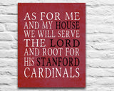 "Stanford Cardinals Customized Art Print- ""As for Me"" Parody- Unframed Print"