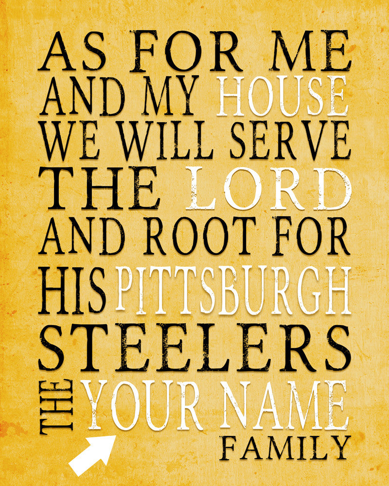 "RESERVE: Pittsburgh Steelers Personalized ""As for Me"" Art Print- DIGITAL 16x20 FILE"