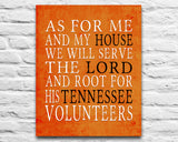 "Tennessee Volunteers UT inspired Personalized Customized Art Print- ""As for Me"" Parody- Unframed Print"
