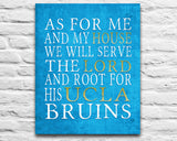 "UCLA Bruins Los Angeles inspired Personalized Customized Art Print- ""As for Me"" Parody- Unframed Print"