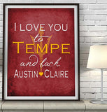 "Arizona State Sun Devils personalized ""I Love You to Tempe and Back""  Art Print Poster Gift"