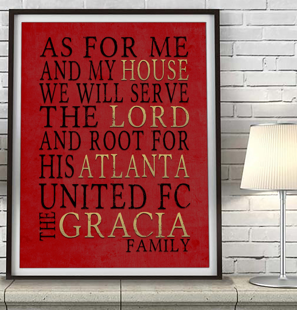 "Atlanta United FC Personalized ""As For Me and My House"" Art Print"