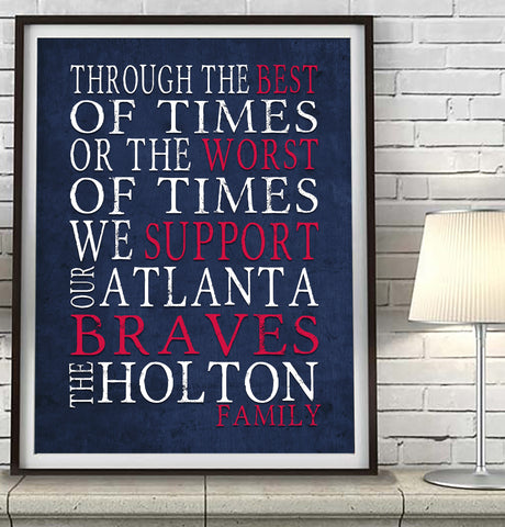 "Atlanta Braves Baseball Personalized ""Best of Times"" Art Print Poster Gift"