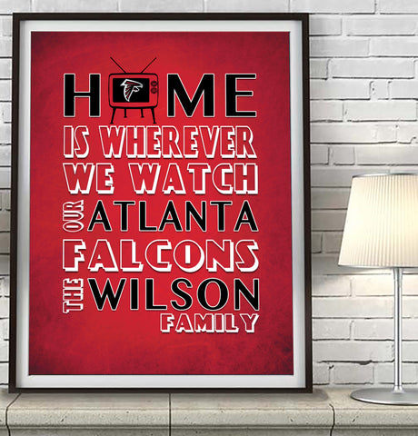 "Atlanta Falcons Personalized ""Home is"" Art Print Poster Gift"