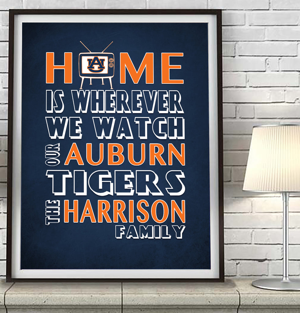 "Auburn Tigers  Personalized ""Home is"" Art Print Poster Gift"