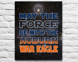"Auburn Tigers ""May the Force Be With You"" Art Print Poster Gift"