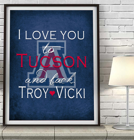 "Arizona Wildcats ""I Love You to Tucson and Back""  Art Print Poster Gift"