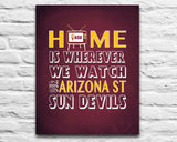 "Arizona State Sund Devils Personalized ""Home is"" Art Print Poster Gift"