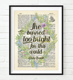 She Burned Too Bright for This World - Emily Bronte Quote - Dictionary Art Print