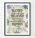 Blessed is she who has believed - Luke 1:45 - Bible Verse Page Succulent Art Print