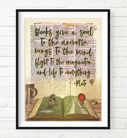 Books Give a Soul to the Universe, Wings to the Mind - Plato Quote - Dictionary Art Print