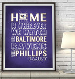 "Baltimore Ravens football Personalized ""Home is"" Art Print Poster Gift"