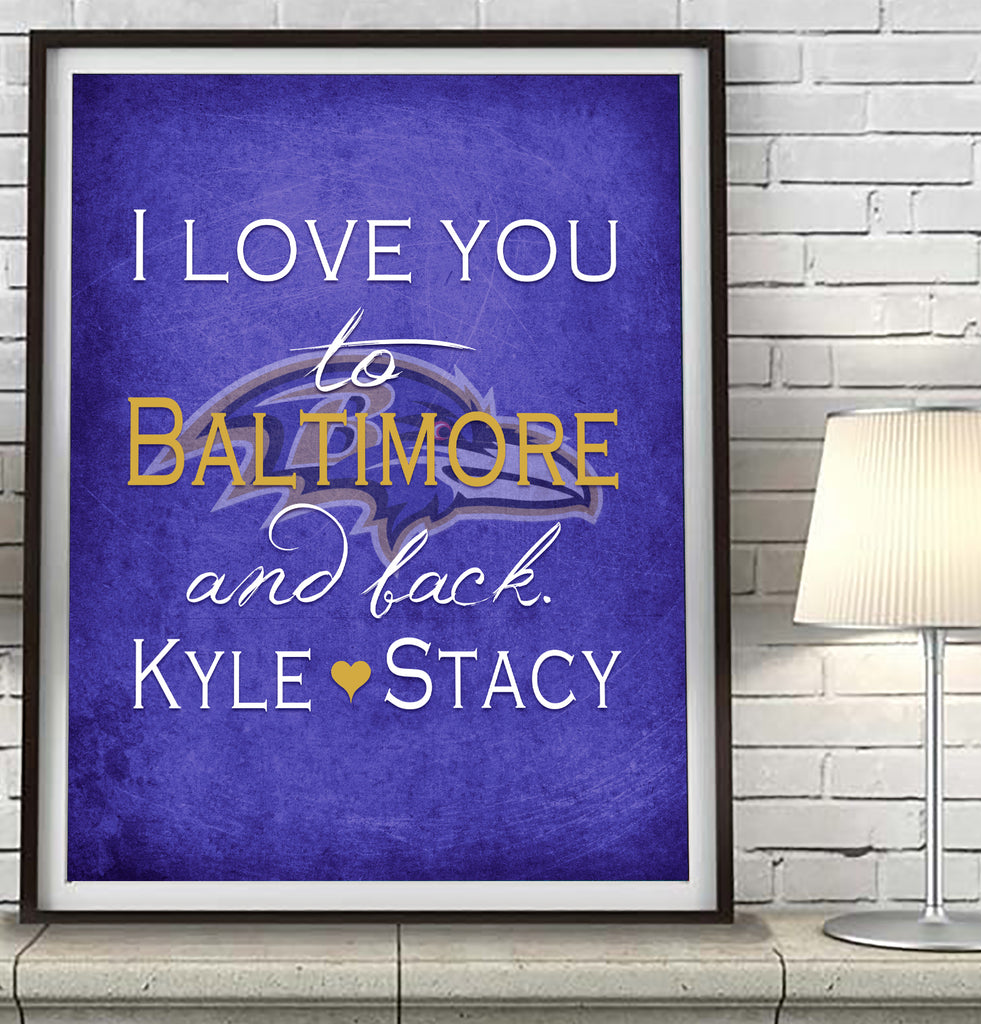 "Baltimore Ravens personalized ""I Love You to Baltimore and Back"" Art Print Poster Gift"