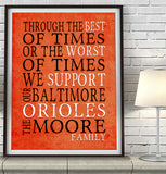 "Baltimore Orioles Baseball Personalized ""Best of Times"" Art Print Poster Gift"