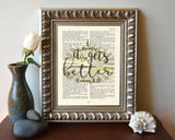 It only gets better- Romans 8:18 Vintage Bible Page Christian ART PRINT