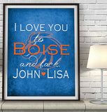 "Boise State Broncos personalized ""I Love You to Boise and Back""  Art Print Poster Gift"