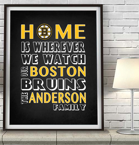 "Boston Bruins hockey Personalized ""Home is"" Art Print Poster Gift"