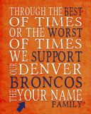 "Denver Broncos Football Personalized ""Best of Times"" Art Print Poster Gift"