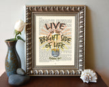 Live on the Bright Side of Life- Isaiah 60:1 Bible Page Christian ART PRINT
