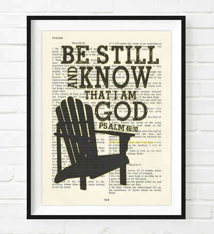 Be Still and Know that I am God- Psalms 46:10-Vintage Bible Page Christian ART PRINT